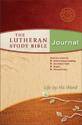 The Lutheran Study Bible Journal - Men's Edition