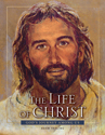 The Life of Christ - Revised 3rd edition