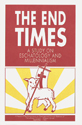 The End Times: A Study on Eschatology and Millennialism - CTCR