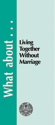 What about Living Together Without Marriage?  - Tract (pack of 25)