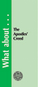 What about the  Apostles' Creed?  - Tract (pack of 25)