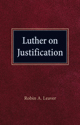 Luther on Justification