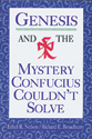 Genesis and the Mystery Confucius Couldn't Solve (ebook Edition)