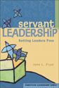 Servant Leadership (ebook Edition)
