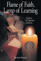 Flame of Faith, Lamp of Learning
