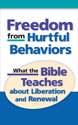 Freedom from Hurtful Behavior (ebook Edition)