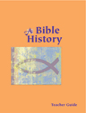 A Bible History Teacher Guide