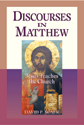 Discourses in Matthew - Jesus Teaches the Church
