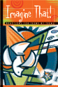 Imagine That!: Devotions for Teens by Teens