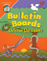 Bulletin Boards for Christian Classrooms