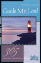 Guide Me, Lord: 365 Timeless Devotions from Portals of Prayer