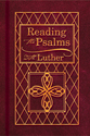 Reading the Psalms with Luther (EPUB Edition)