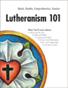 Lutheranism 101 (EPUB Edition)