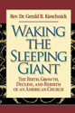 Waking the Sleeping Giant: The Birth, Growth, Decline, and Rebirth of an American Church