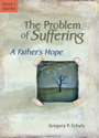 The Problem of Suffering: A Fathers Hope
