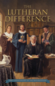 The Lutheran Difference - Hardback
