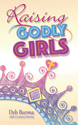 Raising Godly Girls