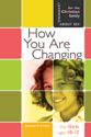 How You Are Changing - Girl's Edition - Learning About Sex