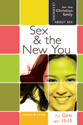 Sex and the New You - Girl's Edition - Learning About Sex
