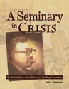 A Seminary in Crisis (ebook Edition)