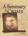 A Seminary in Crisis (EPUB Edition)