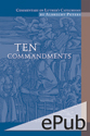 Commentary on Luther's Catechisms, Ten Commandments (EPUB Edition)
