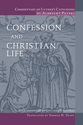 Commentary on Luther's Catechisms: Confession and Christian Life