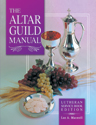 Altar Guild Manual LSB Edition (EPUB Edition)