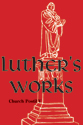 Luther's Works, Volume 79 (Church Postil V)