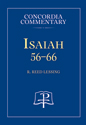 Isaiah 56-66 - Concordia Commentary