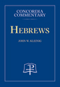 Hebrews - Concordia Commentary