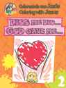 Coloreando con Jesús - bilingüe: Dios me dio (Coloring with Jesus - bilingual: God gave me)