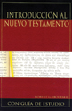 Introducción al Nuevo Testamento (Introduction to the New Testament)