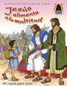 Libros Arco: Jesús alimenta a la multitud (Arch Books: A Meal for Many)