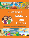 Historias bíblicas con títeres (Bible Stories with Puppets)