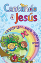 Cantando a Jesús (Singing to Jesus)