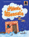 El prudente y el insensato (The Wise and Foolish Builders)