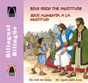 Jesús alimenta a la multitud -  bilingüe (A Meal for Many - Bilingual)
