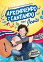 Aprendiendo y cantando con Jesús  (Learning and singing with Jesus)
