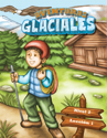Aventuras glaciales - español: Hojas del alumno Nivel 2 (Cool Adventures - Spanish: Student Worksheets Level 2)