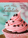 Una vida de chocolate (A Chocolate Life Women's Devotional)