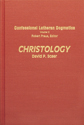 Christology - CLD, Volume 6