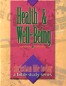 Christian Life Today: Health and Well Being