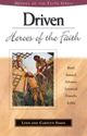 Heroes of the Faith: Driven Heroes of the Faith