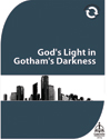God's Light in Gotham's Darkness (Downloadable)
