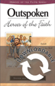 Heroes of the Faith: Outspoken Heroes of the Faith (Downloadable)