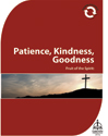 Fruit of the Spirit: Patience, Kindness, Goodness (Downloadable)