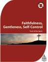 Faithfulness, Gentleness, Self-Control Download - Fruit of the Spirit