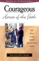 Heroes of the Faith: Courageous Heroes of the Faith