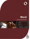 Lutheran Spirituality: Word (Downloadable)